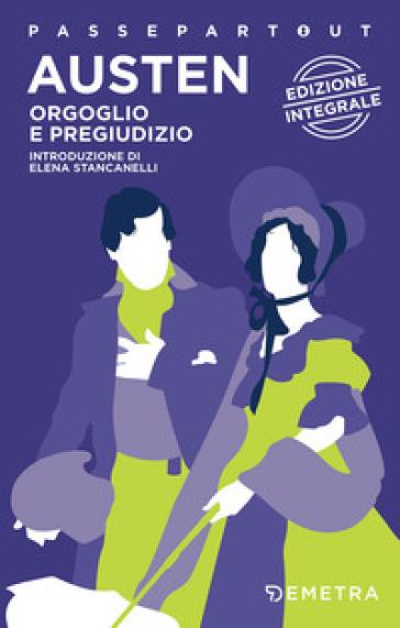 Orgoglio e pregiudizio. Ediz. integrale - Jane Austen | Kritjur.org