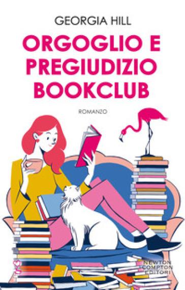 Orgoglio e pregiudizio bookclub - Georgia Hill | Ericsfund.org