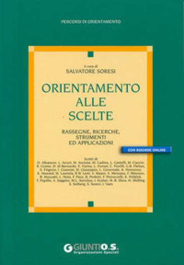 Orientamento alle scelte - Salvatore Soresi | Thecosgala.com