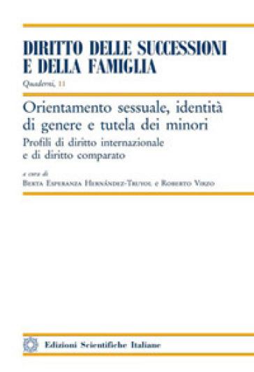 Orientamento sessuale, identità di genere e tutela dei minori - B. E. Hernandez-Truyol |