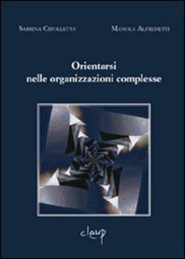 Orientarsi nelle organizzazioni complesse - Sabrina Cipolletta   Jonathanterrington.com