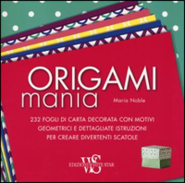 Origamimania - Maria Noble |