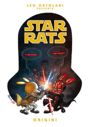 Origini. Star rats - Leo Ortolani |