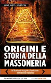 Baigent e Leigh, Origini e storia della massoneria. Il tempio e la loggia