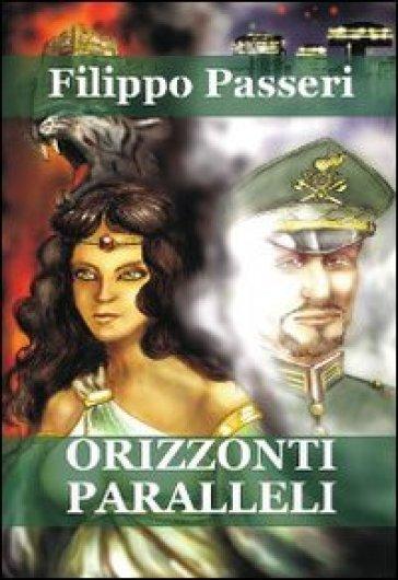 Orizzonti paralleli - Filippo Passeri  