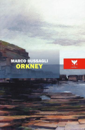 Orkney - Marco Bussagli  