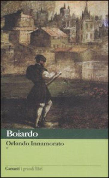 Orlando innamorato - Matteo Maria Boiardo |