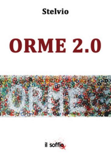 Orme 2.0. Ediz. italiana e inglese - Stelvio | Jonathanterrington.com