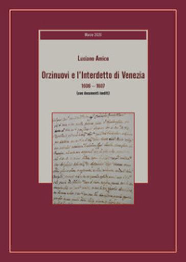 Orzinuovi e l'Interdetto di Venezia (1606-1607) - Luciano Amico | Kritjur.org