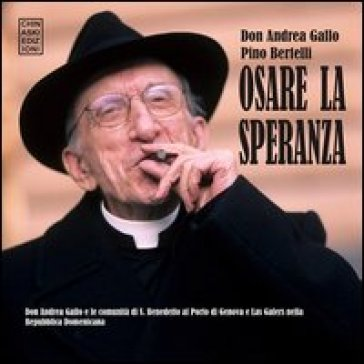 Osare la speranza - Pino Bertelli |