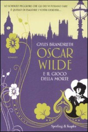 Oscar Wilde e il gioco della morte - Gyles Brandreth | Ericsfund.org