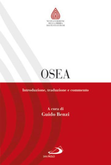 Osea. Introduzione, traduzione e commento - G. Benzi | Thecosgala.com