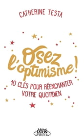 Osez l optimisme !