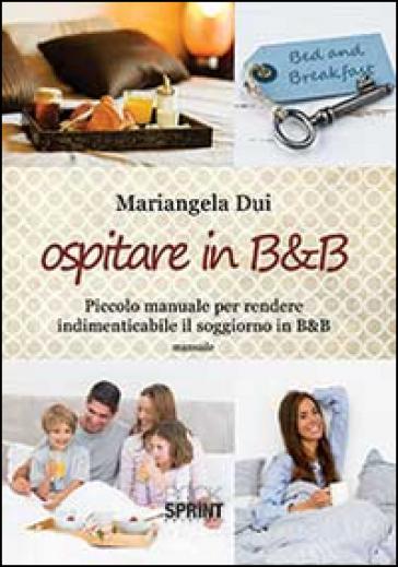 Ospitare in B&B - Mariangela Dui |