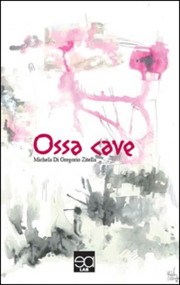 Ossa cave - Michela Di Gregorio Zitella |