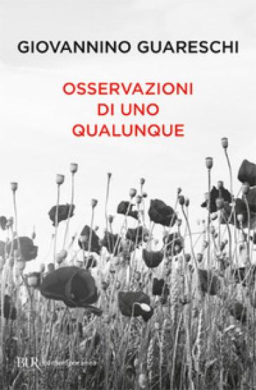 Osservazioni di uno qualunque - Giovannino Guareschi |