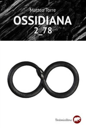 Ossidiana 2_78 - Matteo Torre   Thecosgala.com