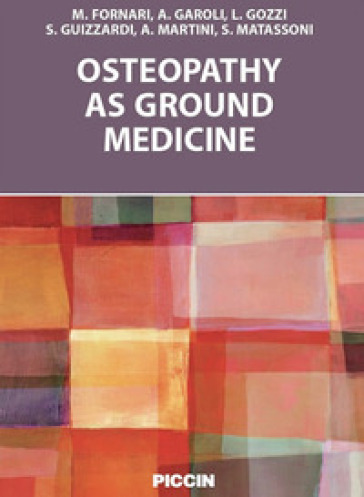 Osteopathy as ground medicine