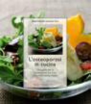 Osteoporosi in cucina. Una guida per la prevenzione e la cura con molte ottime ricette. Ediz. illustrata (L') - Margrit Sulzberger | Rochesterscifianimecon.com