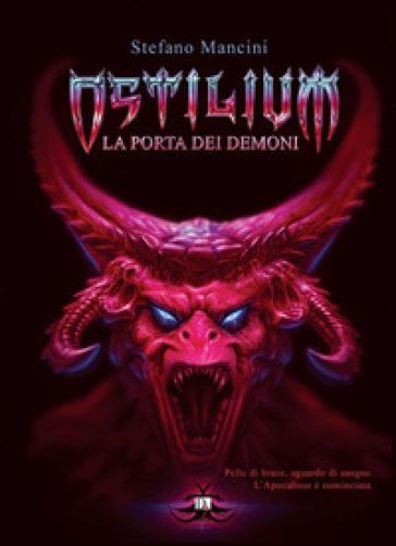 Ostilium. La porta dei demoni - Stefano Mancini   Rochesterscifianimecon.com