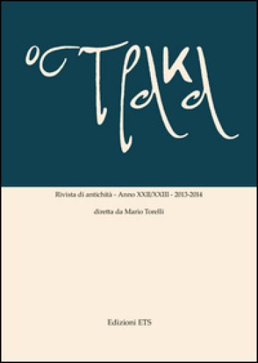 Ostraka. Rivista di antichità (2013-2014) vol. 22-23