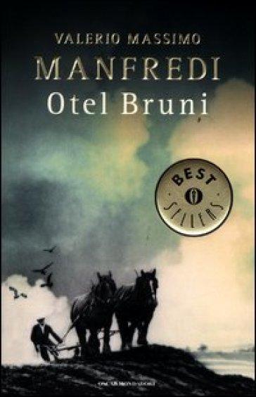 Otel Bruni - Valerio Massimo Manfredi  