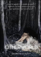 Otherworld (Different Worlds). 2.
