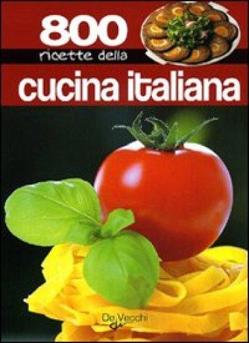 Ottocento Ricette Della Cucina Italiana Libro Mondadori Store