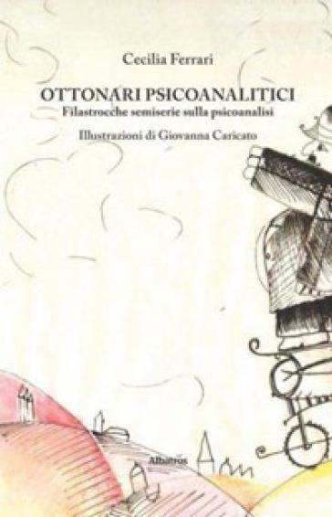 Ottonari psicoanalitici - Cecilia Ferrari | Thecosgala.com