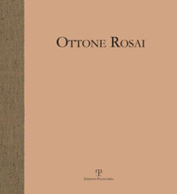 Ottone Rosai. Pittore di figura - A. Bimbi |