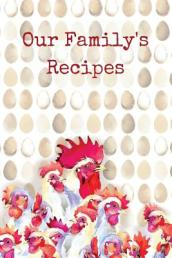 Our Family s Recipes