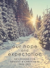 Our Hope and Expectation