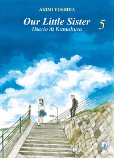 Our little sister. Diario di Kamakura. 5. - Akimi Yoshida | Rochesterscifianimecon.com