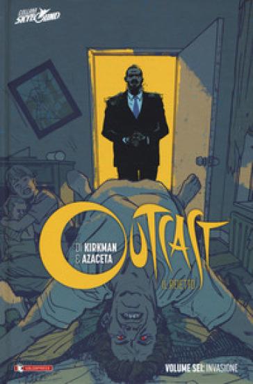 Outcast. Il reietto. 6: Invasione - Robert Kirkman   Thecosgala.com