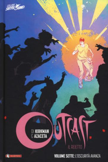 Outcast. Il reietto. 7: L' oscurità cresce - Robert Kirkman | Ericsfund.org