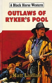 Outlaws of Ryker s Pool
