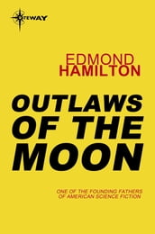 Outlaws of the Moon