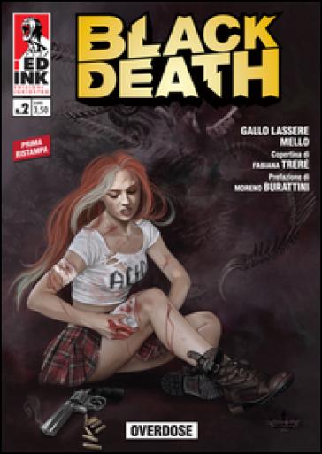 Overdose. Black death. 2. - Andrea Gallo Lassere   Rochesterscifianimecon.com