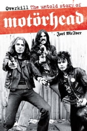 Overkill: The Untold Story of Motörhead