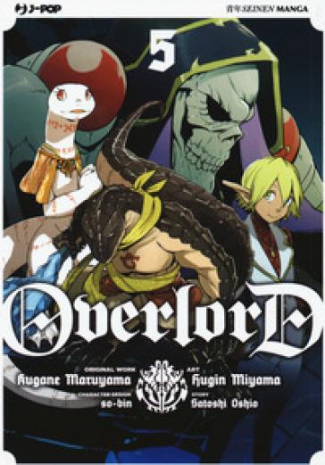 Overlord. 5. - Kugane Maruyama | Rochesterscifianimecon.com