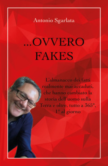 ... Ovvero fakes - Antonio Sgarlata |