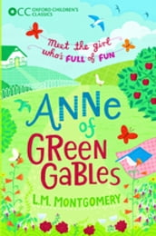 Oxford Children s Classics: Anne of Green Gables