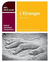 Oxford Literature Companions: L etranger: study guide for AS/A Level French set text