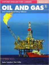 Oxford english for careers. Oil & gas. Student