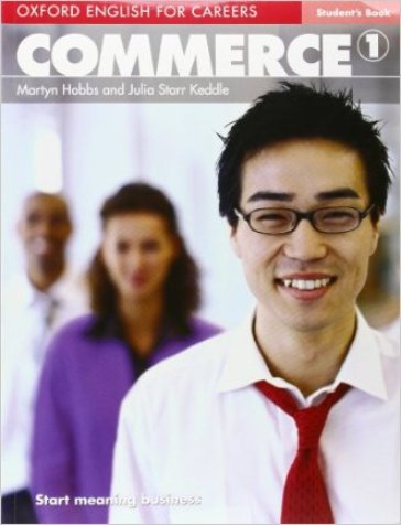 Oxford english for careers. Commerce. Student's book. Per le Scuole superiori. Con espansione online. 1.