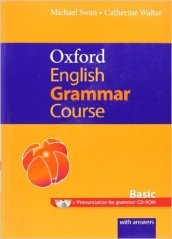Oxford english grammar course. Basic. Student