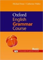 Oxford english grammar course. Basic. Student's book. Without key. Con espansione online. Per le Scuole superiori. Con CD-ROM