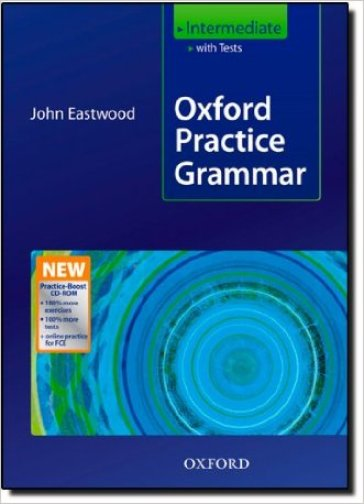 Oxford practice grammar. Intermediate. Student's book with key practice. Per le Scuole superiori. Con Boost CD-ROM