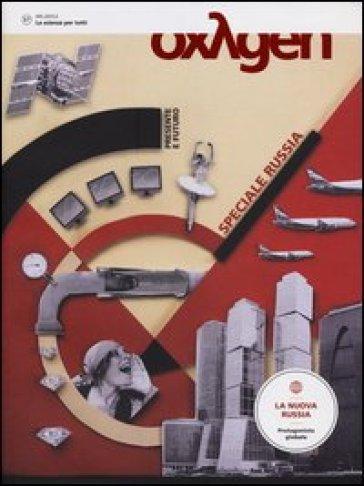 Oxygen. La scienza per tutti. Ediz. italiana e inglese. 17.