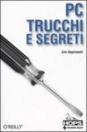 PC. Trucchi e segreti